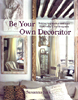 Be Your Own Decorator 2012